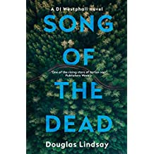 Song of the Dead: An eerie Scottish murder mystery (DI Westphall 1)