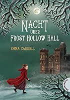 Nacht ueber Frost Hollow Hall