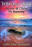 クロエ Whisper Bay: Oliver & Chloe: The Beginning (English Edition)