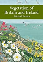 Vegetation of Britain and Ireland (Collins New Naturalist Library)