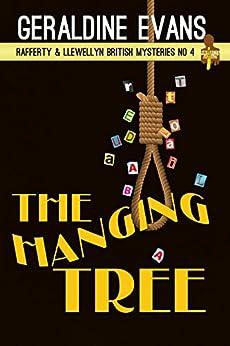 The Hanging Tree (Rafferty & Llewellyn Book 4) by [Evans, Geraldine]