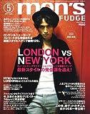 men's FUDGE (メンズ・ファッジ) 2009年 05月号 [雑誌]