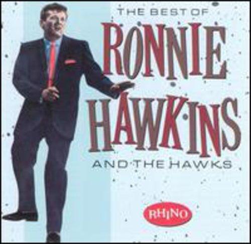 Best of Ronnie Hawkins & Hawks