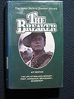 The Breaker: The Novel Behind Breaker Morant