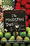 The Mindspan Diet: Reduce Alzheimer's Risk, and Keep Your Brain Young by Preston W. Estep(2016-11-03)