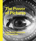The Power of Pictures: Early Soviet Photography, Early Soviet Film