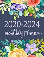 2020-2024 Monthly Planner: 5-year Calendar Planner, 60 Months Calendar, Monthly Schedule Organizer Planner For To Do List Academic Schedule Agenda Logbook, Personal Appointment from January 2020 to December 2024, Inspirational Quote and Watercolor Fl