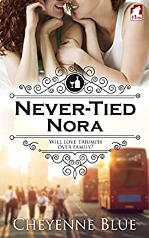 Never-Tied Nora (Girl Meets Girl Book 1) by [Blue, Cheyenne]