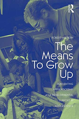 Download The Means to Grow Up (Critical Youth Studies) 0415960339