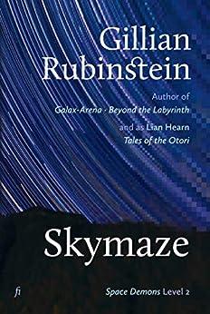 Skymaze (Space Demons Book 2) by [Rubinstein, Gillian]