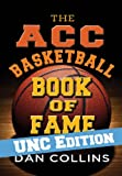 The ACC Basketball Book of Fame: UNC Edition (English Edition)