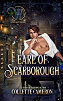 Earl of Scarborough: The Honorable Rogues™ (Wicked Earls' Club)