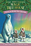Polar Bears Past Bedtime (Magic Tree House (R))
