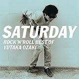 SATURDAY~ROCK'N'ROLL BEST OF YUTAKA OZAKI