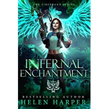 Infernal Enchantment (Firebrand Book 2)