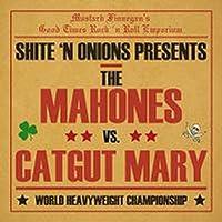 THE MAHONES VS CATGUT MARY [日本国内限定200枚!!] (UNCL017)