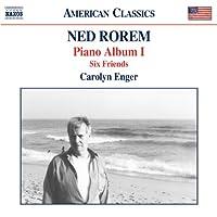Rorem: Piano Album I-Six Friends