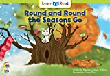 Round and Round the Seasons Go (Emergent Reader Science; Level 2)