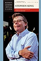 Stephen King (Bloom's Modern Critical Views)