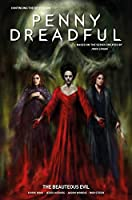 Penny Dreadful - The Ongoing Series Volume 2: The Beauteous Evil (Penny Dreadful: The Ongoing Series)