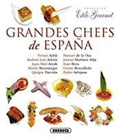 Grandes chefs de españa / Great chefs of Spain