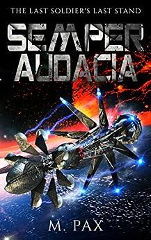 Semper Audacia by [Pax, M.]