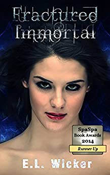 Fractured Immortal (The Bearwood Series Book 1) by [Wicker, E.L.]