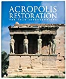 Acropolis Restoration: The Ccam Interventions
