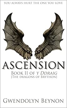 Ascension: Book II of y Ddraig [The Dragons of Brython] by [Beynon, Gwendolyn]
