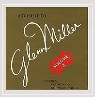 Tribute to Glenn Miller 2