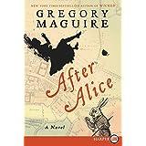 After Alice Large Print: A Novel