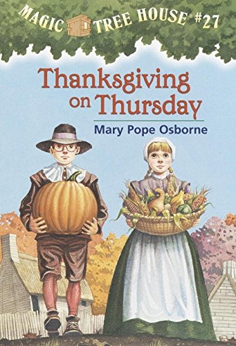 Thanksgiving on Thursday (Magic Tree House (R))の詳細を見る