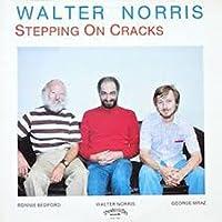 Steppin on Cracks -Ltd- by Walter -Trio- Norris