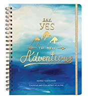 One Love Paper Co. Inspired Year Planner - Calendar & Goal-Setting all-in-one 2018 Monthly Weekly Planner (Say Yes to new Adventures Hardcover) [並行輸入品]