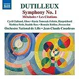 Dutilleux: Symphony No. 1