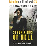 Seven Kinds of Hell (Fangborn Book 1)