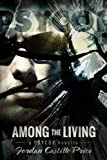 Among the Living (PsyCop Book 1) (English Edition) -