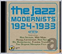 Jazz Modernists: 1924-1933
