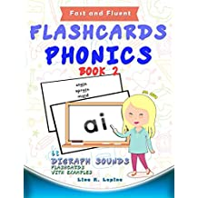 Phonics Flashcards (Digraph Sounds): 68 flash cards with examples (Fast and Fluent: Flashcards Book 2)