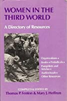 Women in the Third World: A Directory of Resources