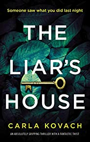 The Liar's House: An absolutely gripping thriller with a fantastic twist (Detective Gina Harte Boo