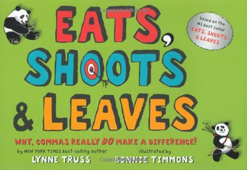 Eats, Shoots & Leaves: Why, Commas Really Do Make a Difference!の詳細を見る