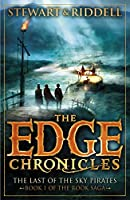 The Edge Chronicles 7: The Last of the Sky Pirates: Book 1 of the Rook Saga