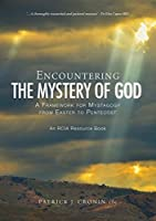 Encountering the Mystery of God