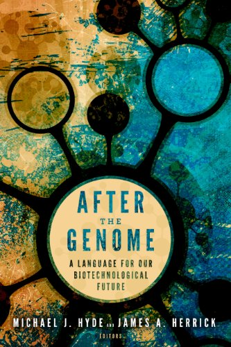 Download After the Genome: A Language for Our Biotechnological Future (Studies in Rhetoric & Religion Book 14) (English Edition) B00IGDXGS6