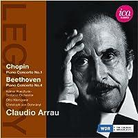 クラウディオ・アラウ - ショパン:ピアノ協奏曲 第1番 ホ短調/ベートーヴェン:ピアノ協奏曲 第4番 ト長調