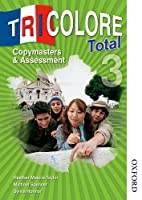 Tricolore Total 3: Copymasters and Assessment