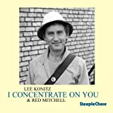 I Concentrate on You [CD, Import, From US] / Lee Konitz (CD - 2007)