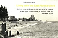 Living With the East Florida Shore (Living With the Shore)