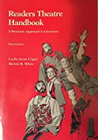 Readers Theatre Handbook: A Dramatic Approach to Literature.